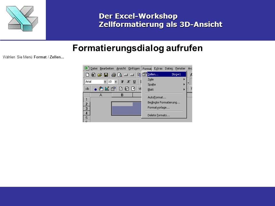 Linienfarbe für oberen und linken Rand festlegen Der Excel-Workshop Zellformatierung als 3D-Ansicht Wählen Sie im Formatierungsdialog das Register Rahmen, als Art markieren Sie die durchgezogene Linie, als Linienfarbe wählen Sie weiß und markieren die Symbole für den oberen und den linken Rand.