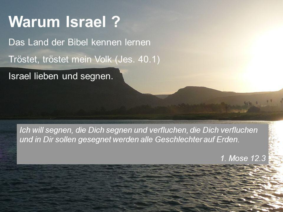 Das Land der Bibel kennen lernen Tröstet, tröstet mein Volk (Jes.
