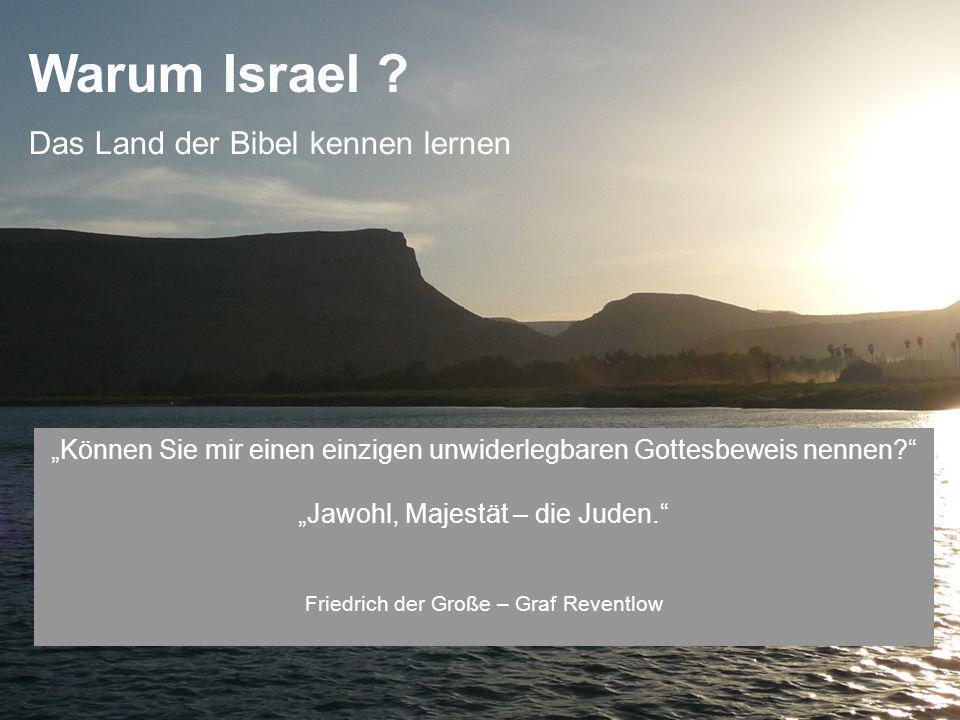 Warum Israel .Können Sie mir einen einzigen unwiderlegbaren Gottesbeweis nennen.