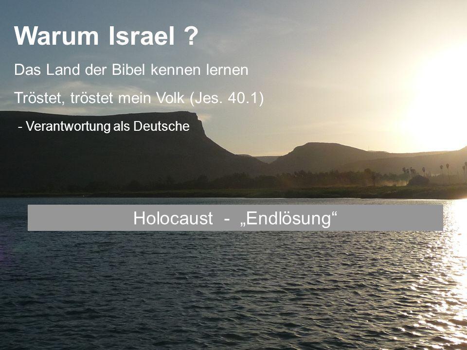 Warum Israel .