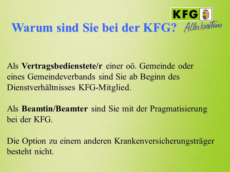Warum sind Sie bei der KFG? Als Vertragsbedienstete/r einer oö. Gemeinde oder eines Gemeindeverbands sind Sie ab Beginn des Dienstverhältnisses KFG-Mi