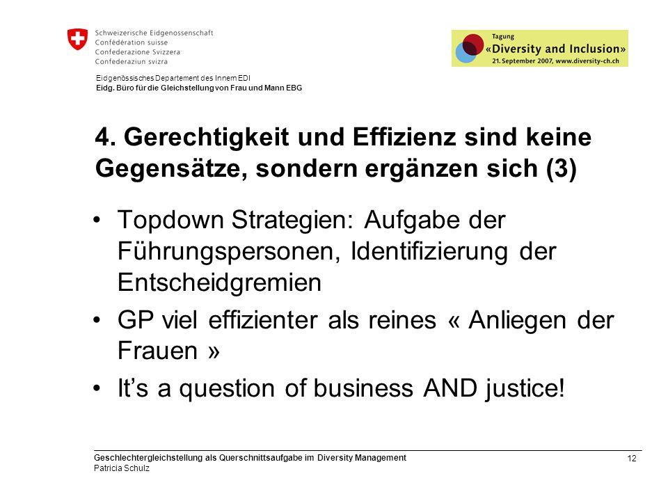 12 Geschlechtergleichstellung als Querschnittsaufgabe im Diversity Management Patricia Schulz Eidgenössisches Departement des Innern EDI Eidg.