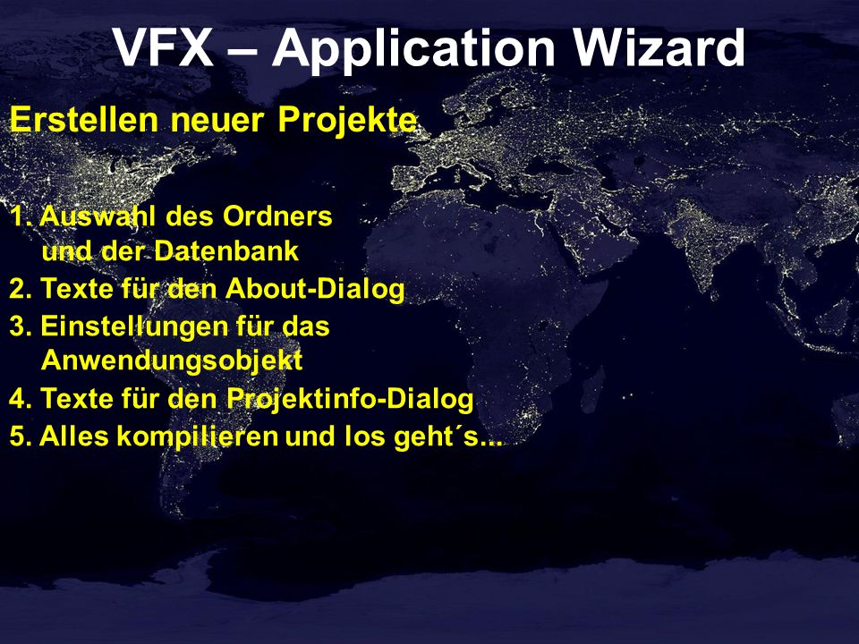 VFX – Application Wizard Erstellen neuer Projekte 1.