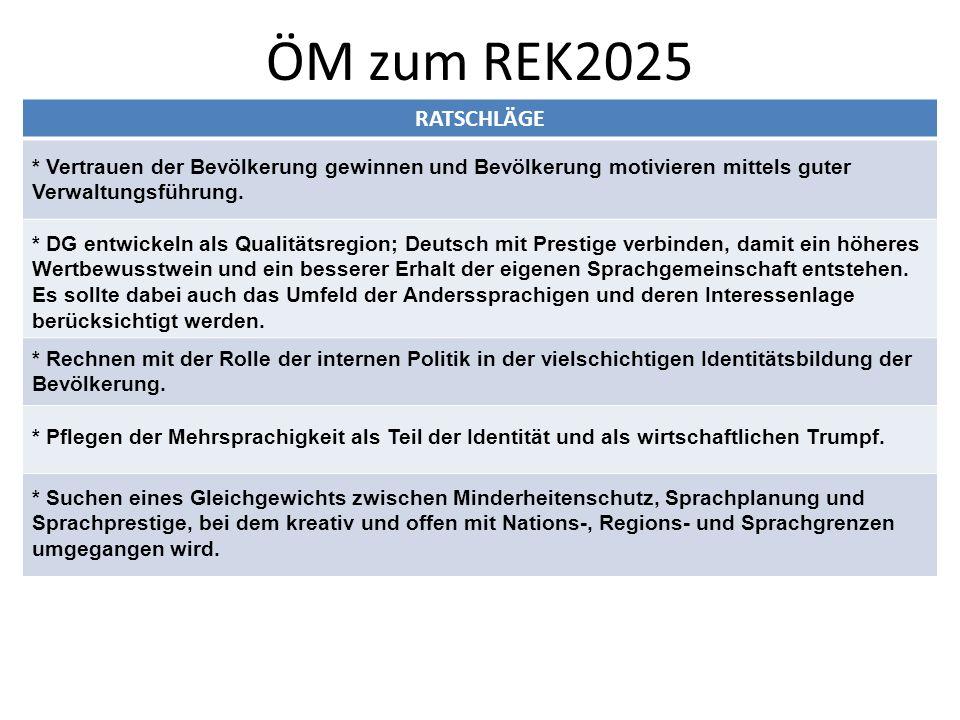 ÖM zum REK2025 RATSCHLÄGE * Vertrauen der Bevölkerung gewinnen und Bevölkerung motivieren mittels guter Verwaltungsführung.