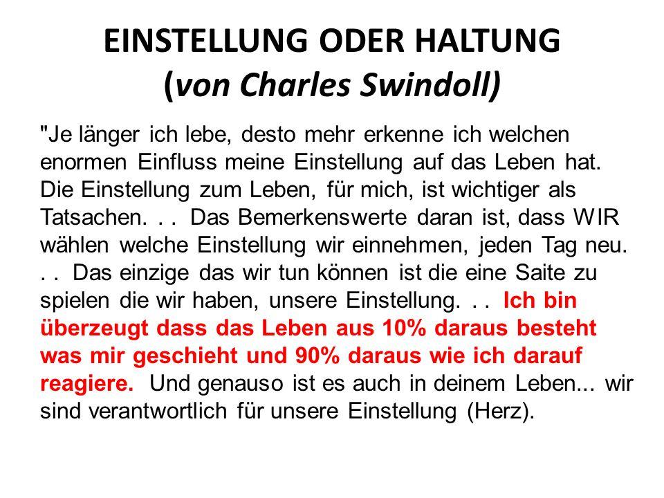 EINSTELLUNG ODER HALTUNG (von Charles Swindoll)