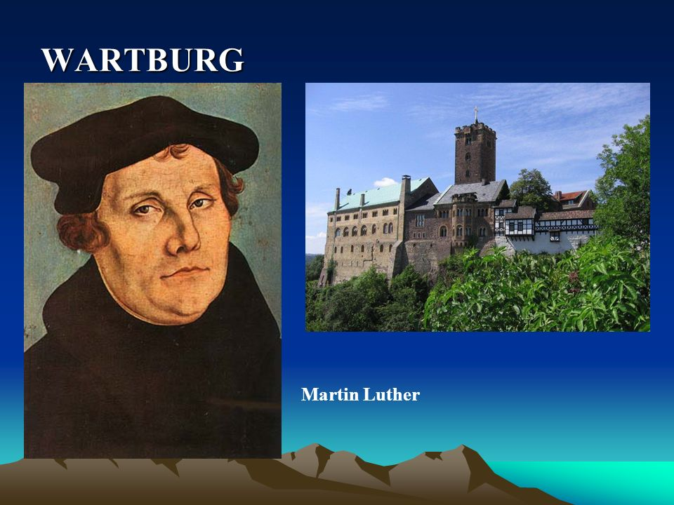 WARTBURG Martin Luther