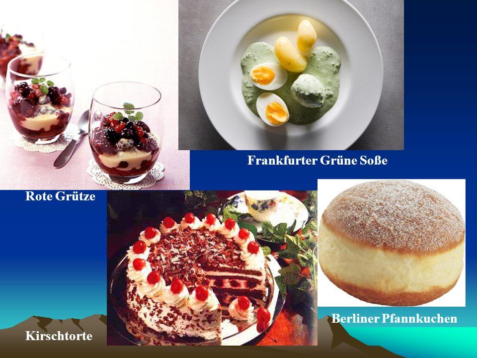 Frankfurter Grüne Soße Rote Grütze Berliner Pfannkuchen Kirschtorte