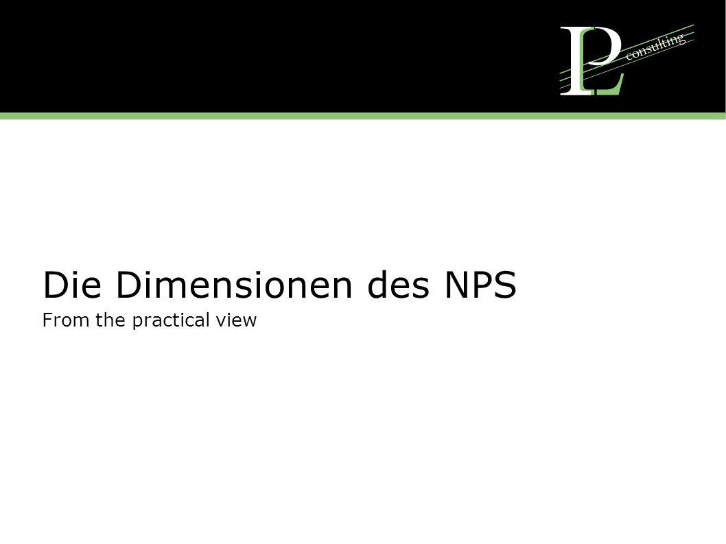 Dimensionen des NPS Die Dimensionen des NPS sind aus einem empirischen Idealbild des heutigen Servicetechnikers abgeleitet In 23 verschiedenen Dimensionen sind die wichtigsten Elemente zusammen gefasst Die Dimensionen sind verständlich gefasst und nehmen nicht nur eine ideale Arbeitsweise auf