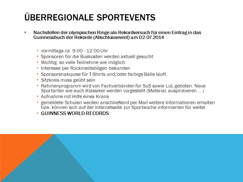 ÜBERREGIONALE SPORTEVENTS Nachstellen der olympischen Ringe als Rekordversuch für einen Eintrag in das Guinnessbuch der Rekorde (Abschlussevent) am 02.07.2014 vormittags ca.