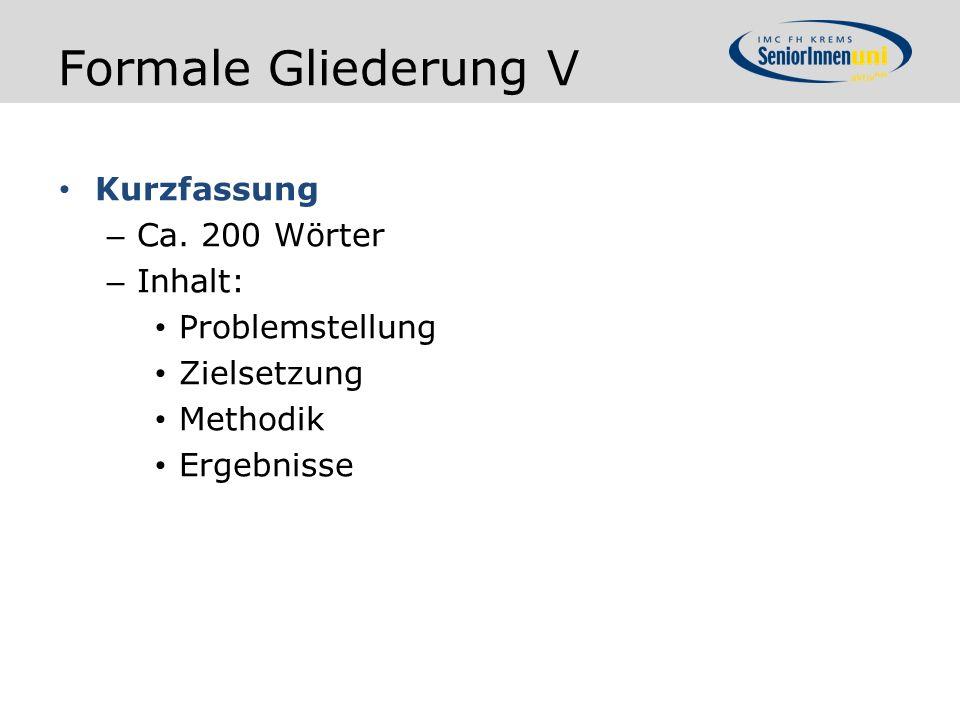 Formale Gliederung V Kurzfassung – Ca.