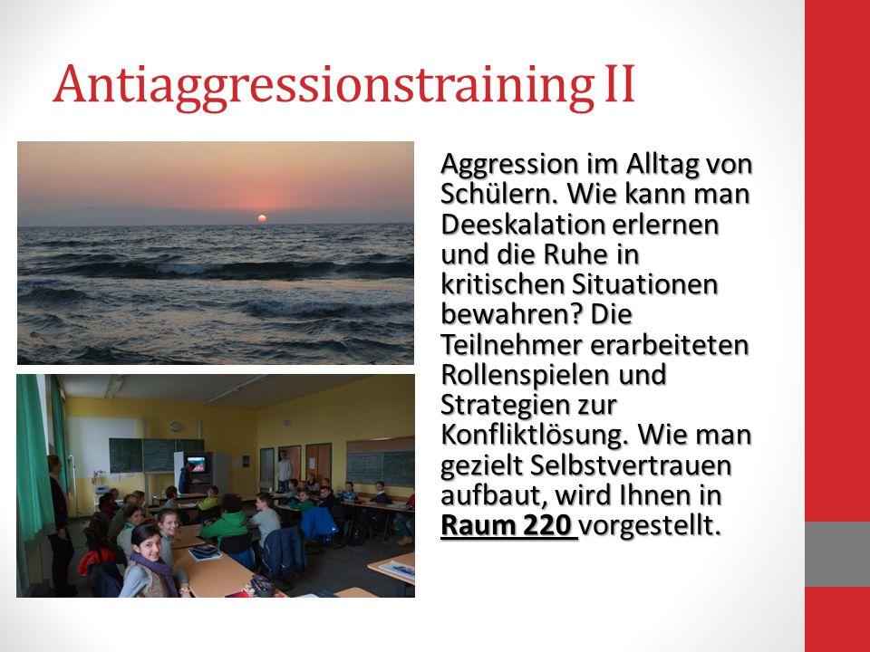 Antiaggressionstraining II Aggression im Alltag von Schülern. Wie kann man Deeskalation erlernen und die Ruhe in kritischen Situationen bewahren? Die