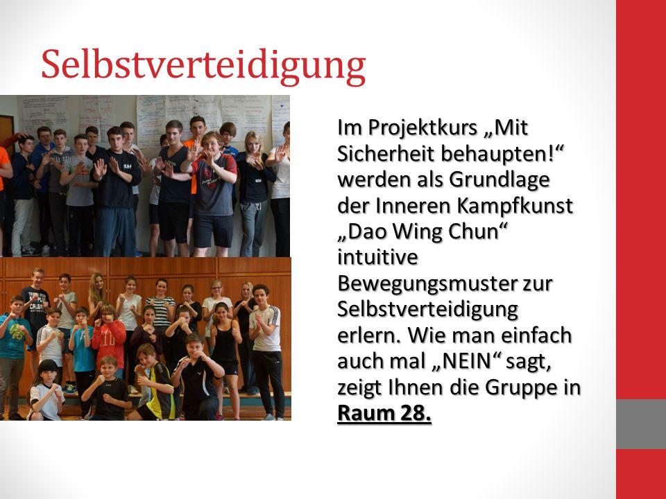 Selbstverteidigung Im Projektkurs Mit Sicherheit behaupten! werden als Grundlage der Inneren Kampfkunst Dao Wing Chun intuitive Bewegungsmuster zur Se