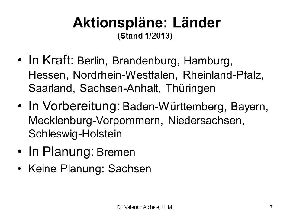 In Kraft: Berlin, Brandenburg, Hamburg, Hessen, Nordrhein-Westfalen, Rheinland-Pfalz, Saarland, Sachsen-Anhalt, Thüringen In Vorbereitung: Baden-Württ