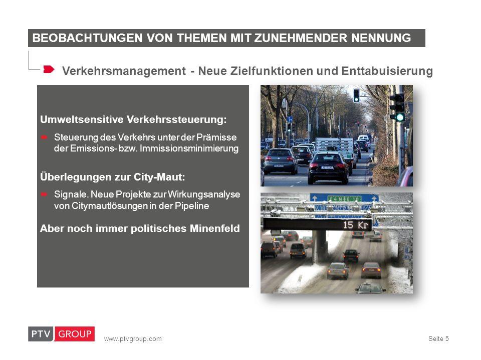 www.ptvgroup.com Seite 5 Umweltsensitive Verkehrssteuerung: Steuerung des Verkehrs unter der Prämisse der Emissions- bzw. Immissionsminimierung Überle