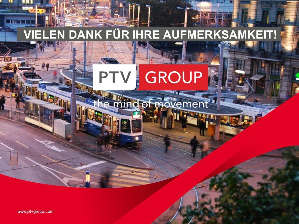 www.ptvgroup.com VIELEN DANK FÜR IHRE AUFMERKSAMKEIT!