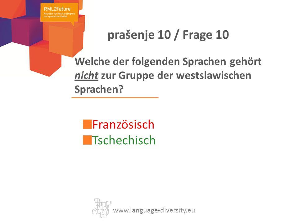 Welche der folgenden Sprachen gehört nicht zur Gruppe der westslawischen Sprachen.
