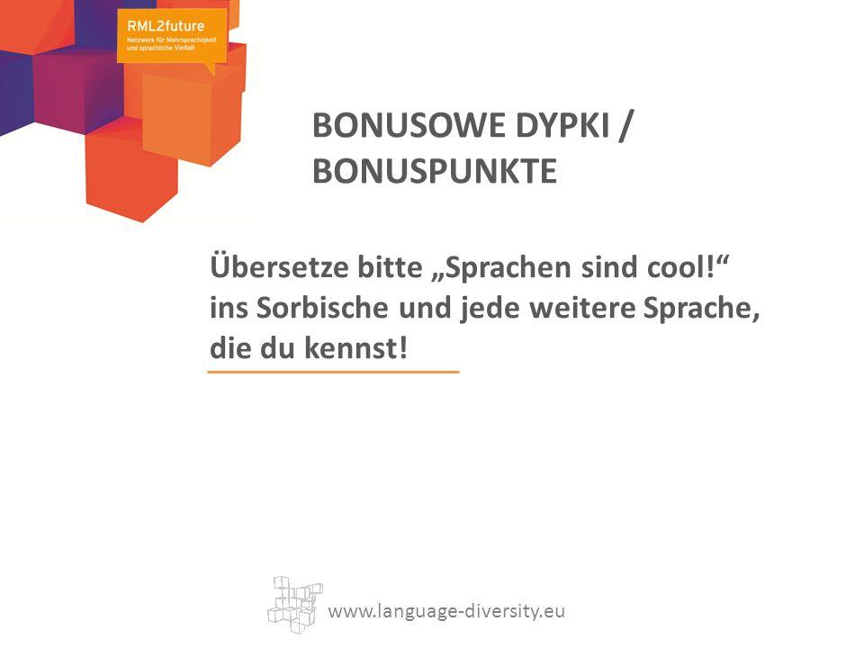 Übersetze bitte Sprachen sind cool. ins Sorbische und jede weitere Sprache, die du kennst.