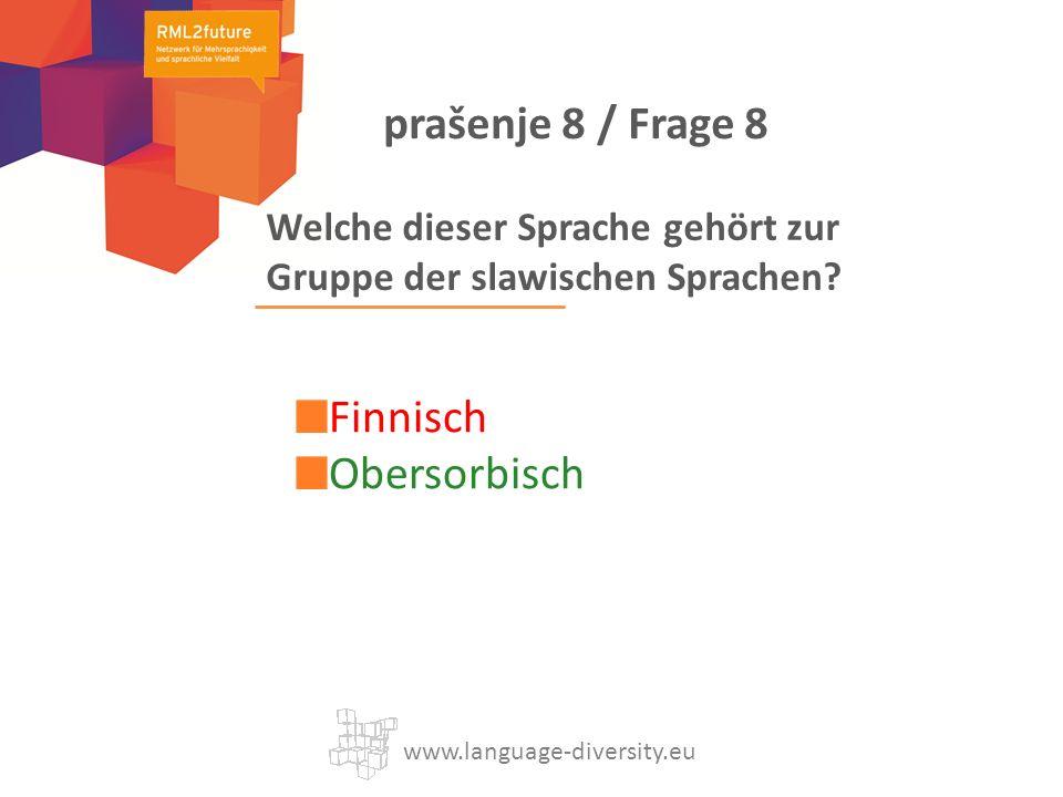 Welche dieser Sprache gehört zur Gruppe der slawischen Sprachen.
