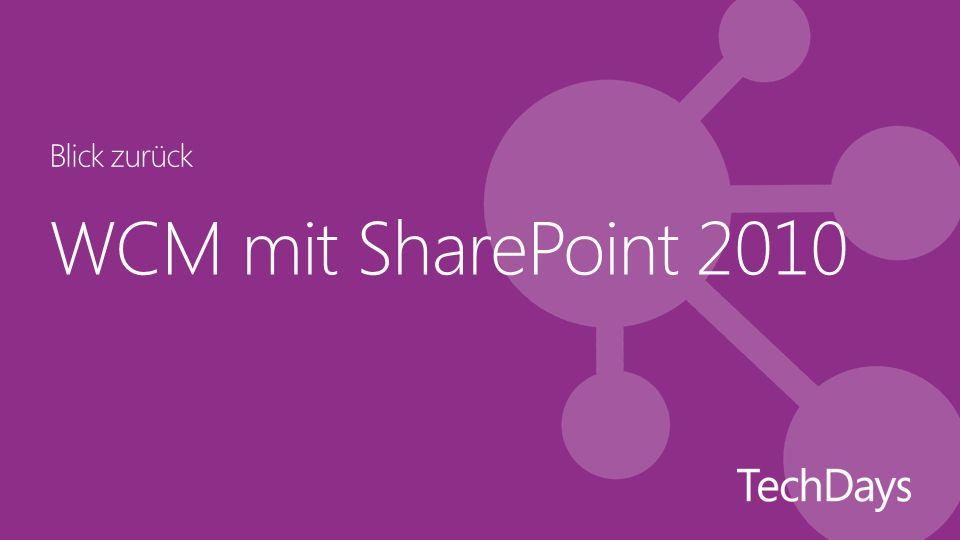WCM mit SharePoint 2010 Blick zurück