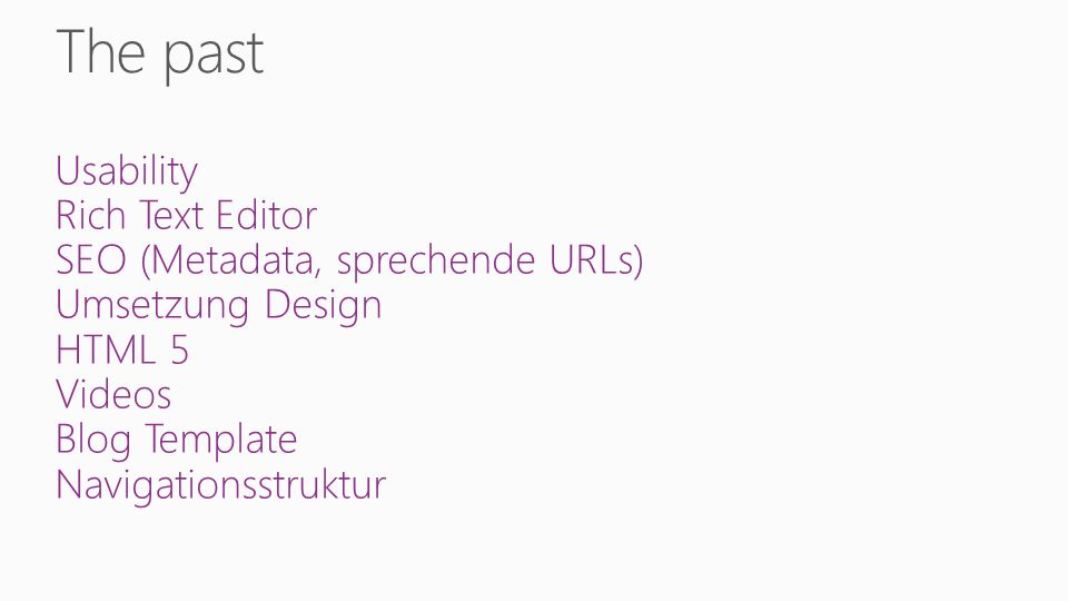 Usability Rich Text Editor SEO (Metadata, sprechende URLs) Umsetzung Design HTML 5 Videos Blog Template Navigationsstruktur