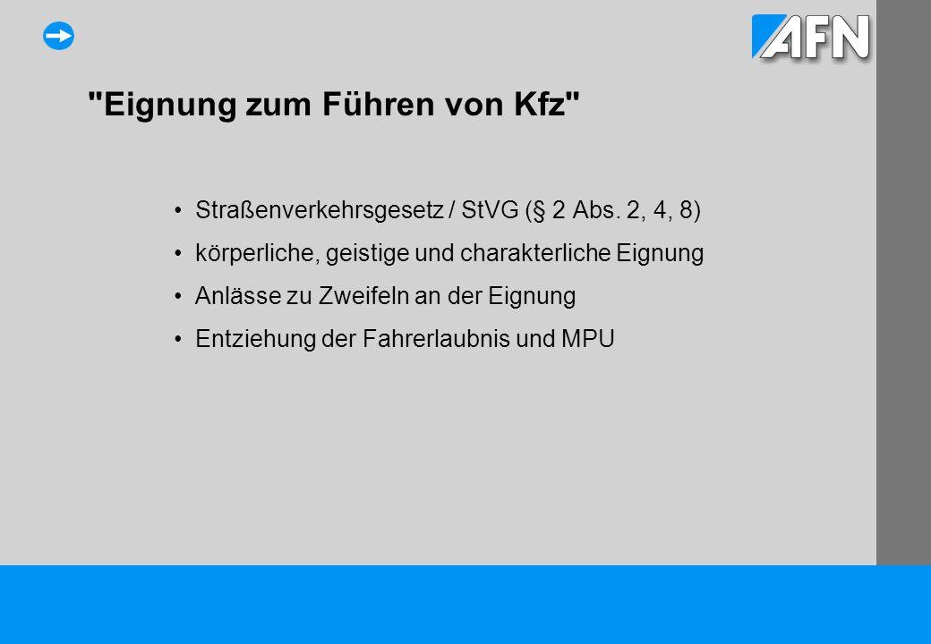 Eignung zum Führen von Kfz Straßenverkehrsgesetz / StVG (§ 2 Abs.
