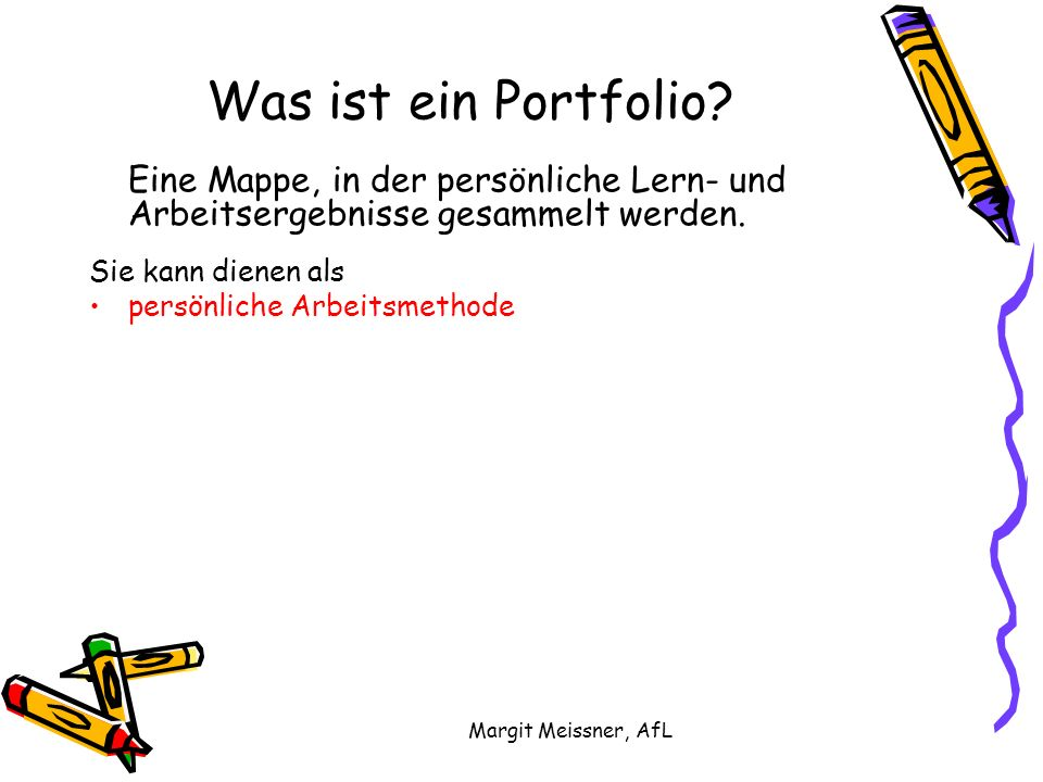 Margit Meissner, AfL Was ist ein Portfolio.
