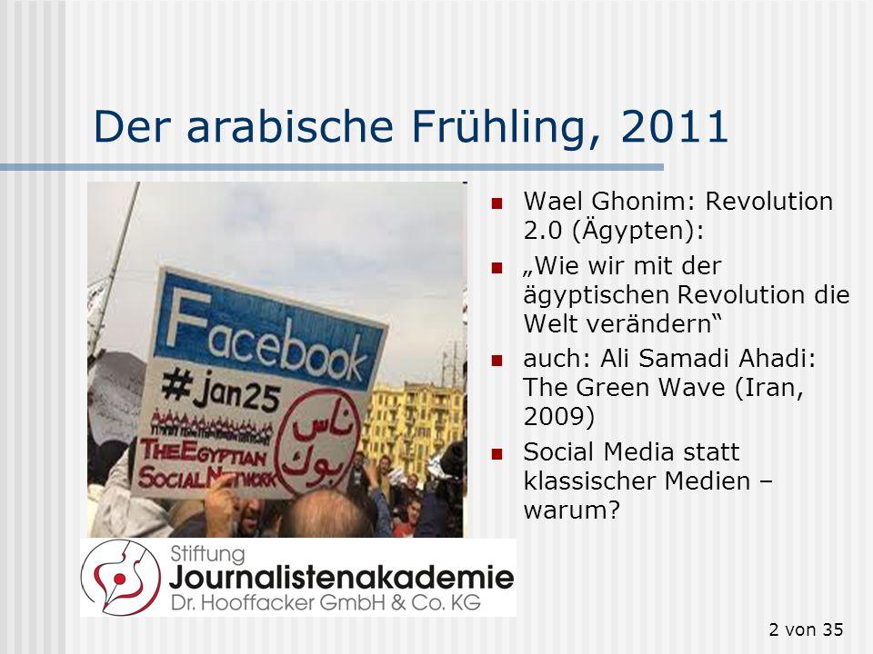 2 von 35 Der arabische Frühling, 2011 Wael Ghonim: Revolution 2.0 (Ägypten): Wie wir mit der ägyptischen Revolution die Welt verändern auch: Ali Samad