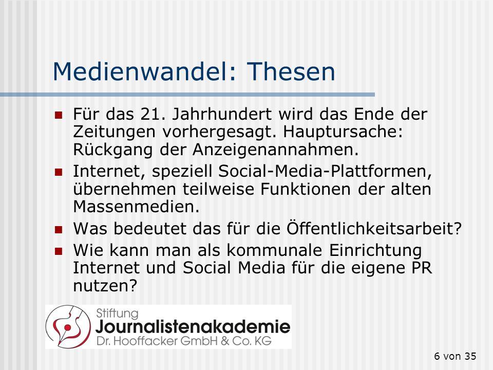 6 von 35 Medienwandel: Thesen Für das 21. Jahrhundert wird das Ende der Zeitungen vorhergesagt. Hauptursache: Rückgang der Anzeigenannahmen. Internet,