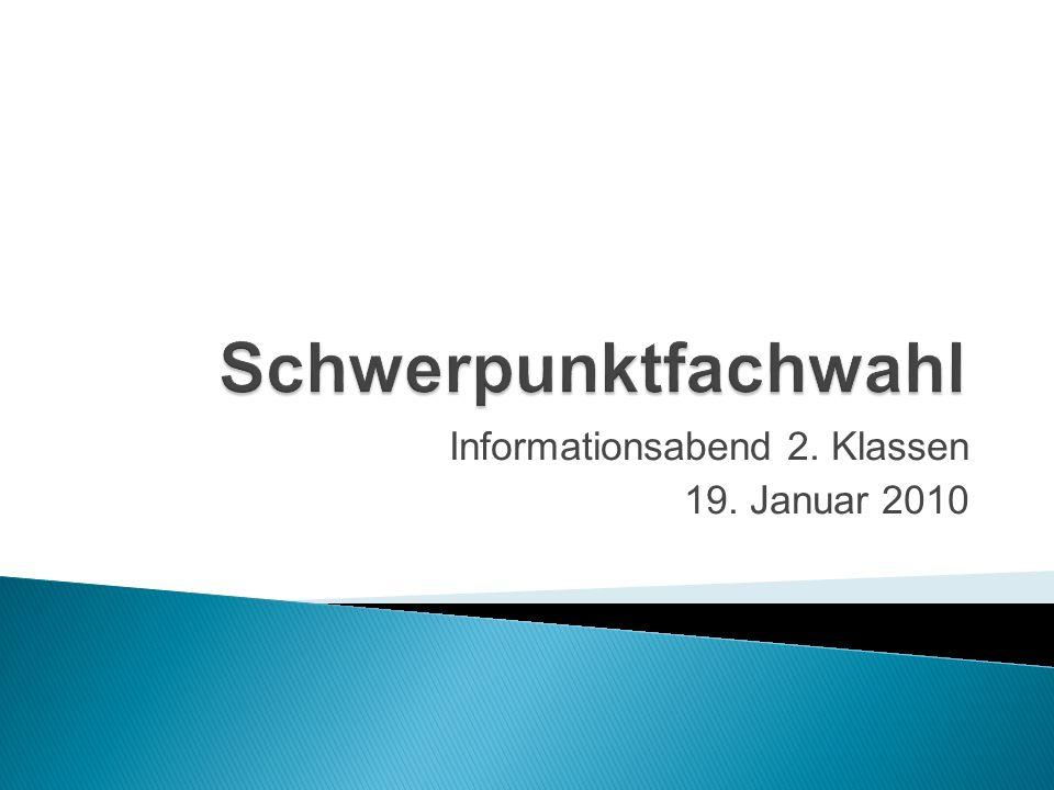 Informationsabend 2. Klassen 19. Januar 2010