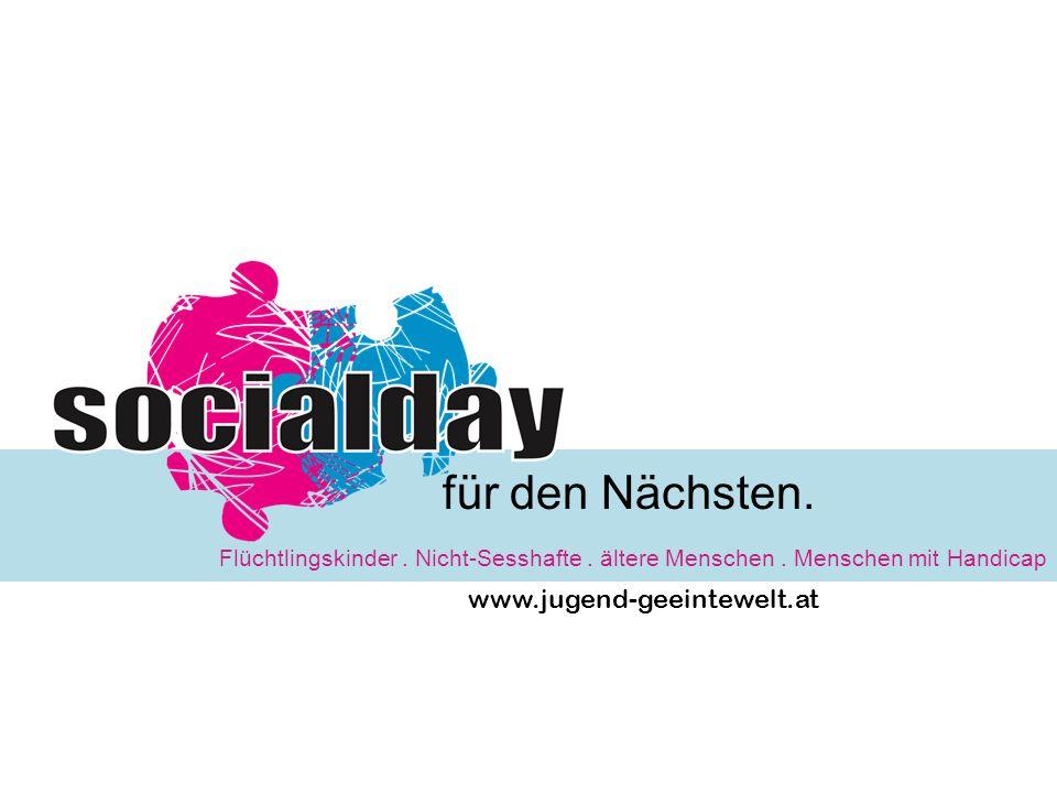 www.jugend-geeintewelt.at Flüchtlingskinder. Nicht-Sesshafte. ältere Menschen. Menschen mit Handicap