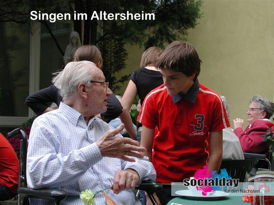 Singen im Altersheim für den Nächsten.