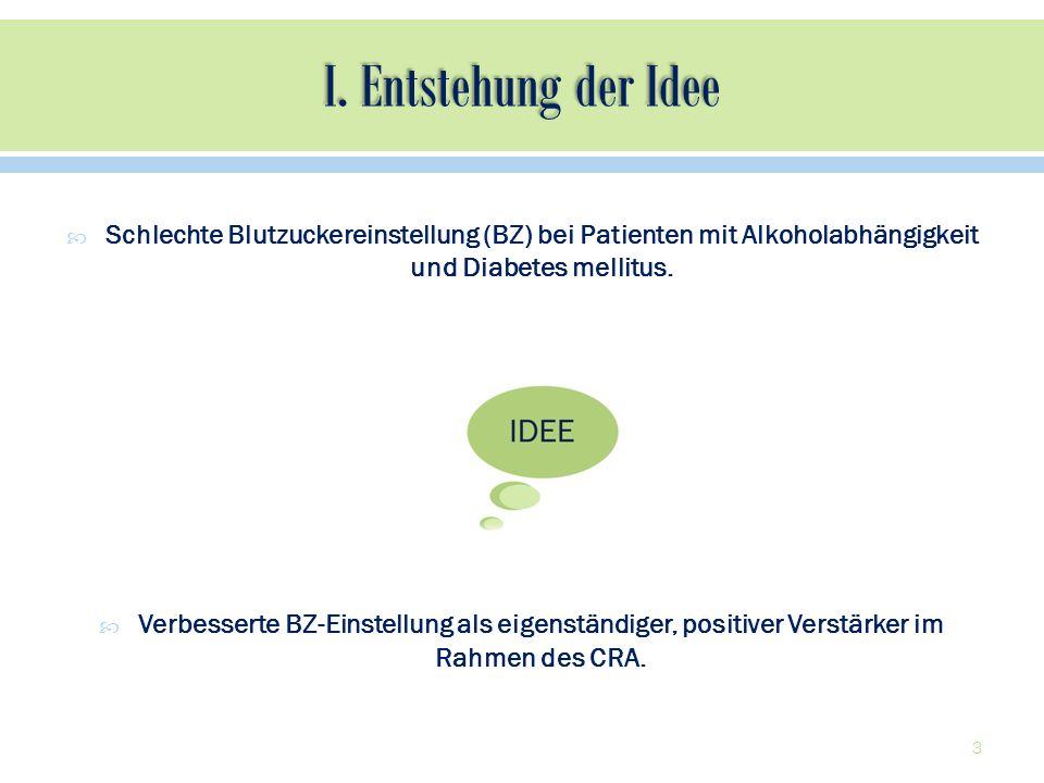 Schlechte Blutzuckereinstellung (BZ) bei Patienten mit Alkoholabhängigkeit und Diabetes mellitus. Verbesserte BZ-Einstellung als eigenständiger, posit