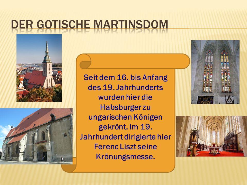 Seit dem 16. bis Anfang des 19. Jahrhunderts wurden hier die Habsburger zu ungarischen Königen gekrönt. Im 19. Jahrhundert dirigierte hier Ferenc Lisz