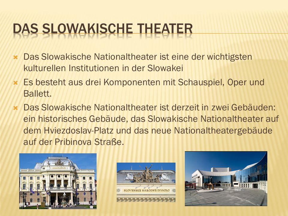 Das Slowakische Nationaltheater ist eine der wichtigsten kulturellen Institutionen in der Slowakei Es besteht aus drei Komponenten mit Schauspiel, Ope