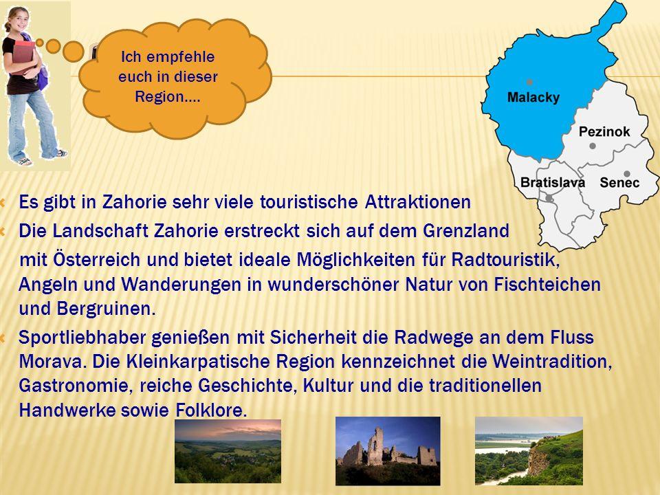 Es gibt in Zahorie sehr viele touristische Attraktionen Die Landschaft Zahorie erstreckt sich auf dem Grenzland mit Österreich und bietet ideale Mögli