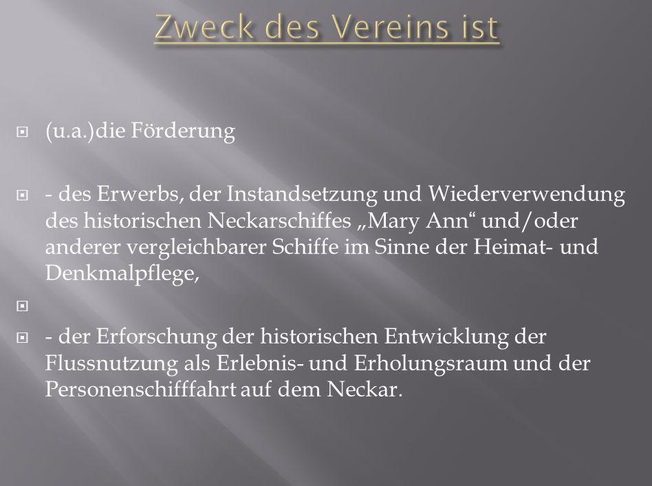 1.Freundeskreis Neckarfähre 2. Neckar- geschichte(n) 3.