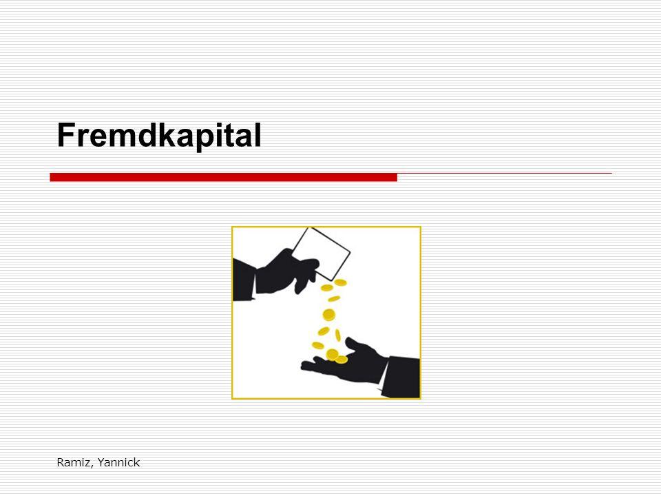 Ramiz, Yannick Verbindlichkeiten gegenüber verbundenen Unternehmen Unternehmen, die juristisch selbstständig, aber wirtschaftlich miteinander verbunden sind.