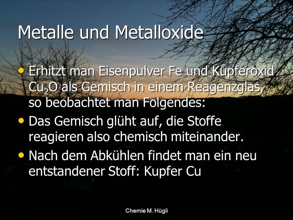 Metalle und Metalloxide Auswertung: Der Sauerstoff O 2 des Ausgangsstoffs Kupferoxid Cu 2 O muss sich bei dieser Reaktion vom Kupfer Cu entfernt haben.