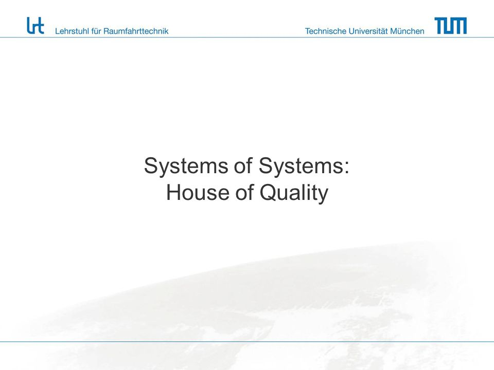 Systems of Systems: House of Quality