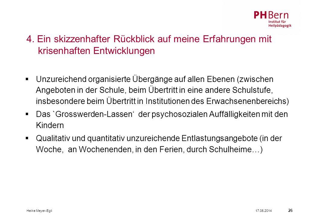 17.05.2014Heike Meyer-Egli 26 4.