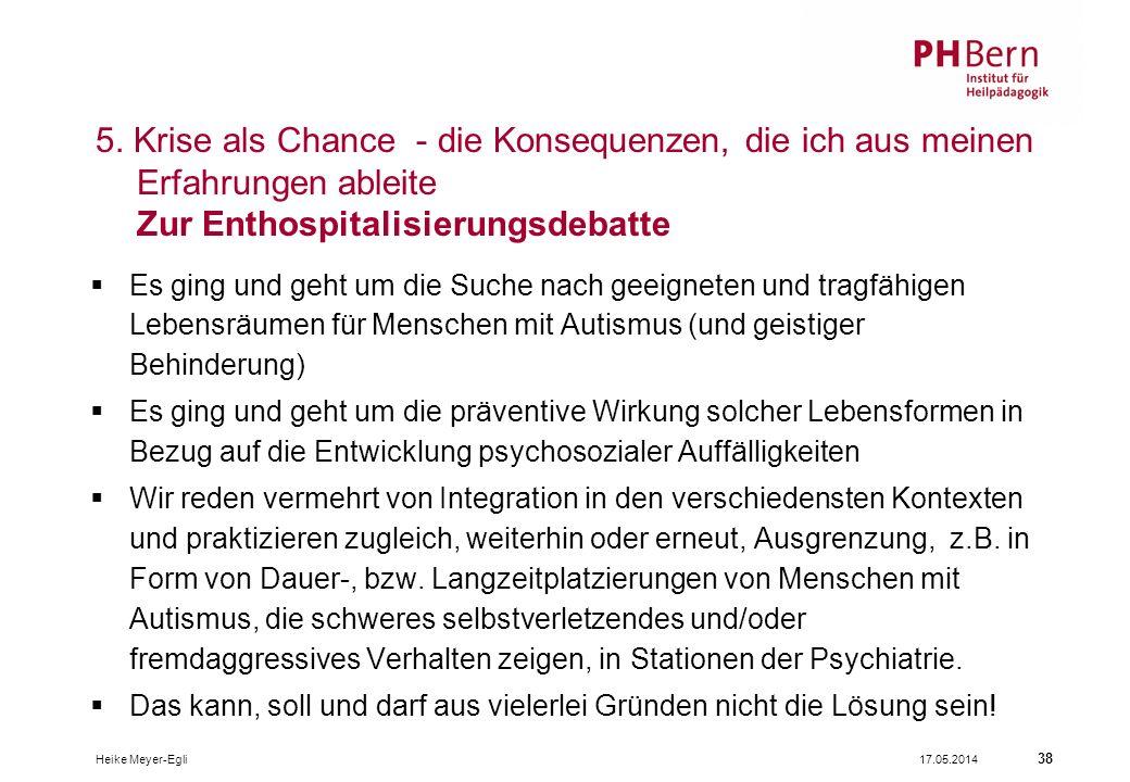 17.05.2014Heike Meyer-Egli 38 5.