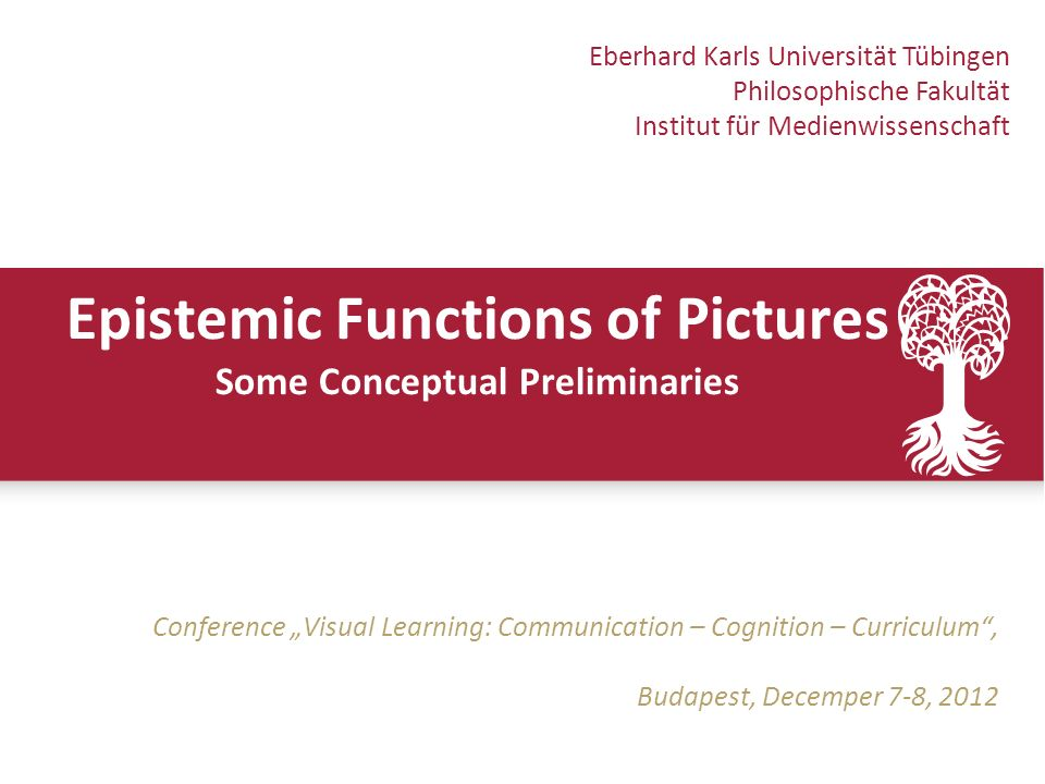 Einführung Bild und Erkenntnis Einige Probleme Fazit IntroductionEpistemic FuntionsRhetoricConclusion 2 Background Philosophy and Image Science Conceptual clarification Specific functions of pictures Core Topics Relation of pictures and knowledge Rhetoric of picture use Introduction