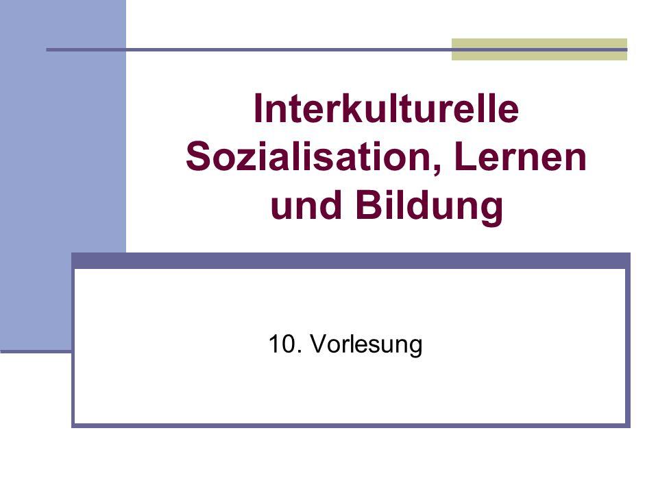 Konzepte von Interkultureller Pädagogik Vorlesung zu Kapitel 6.2