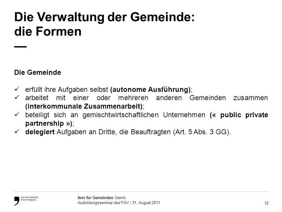 12 Amt für Gemeinden GemA Ausbildungsseminar des FGV / 31.