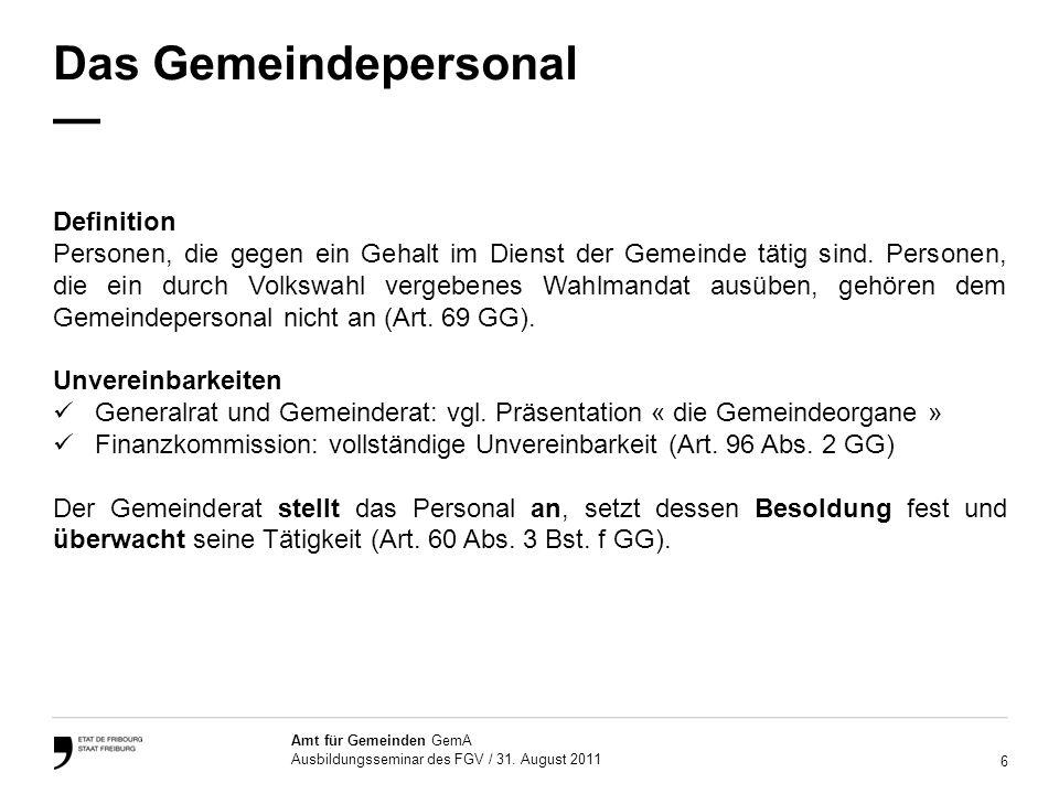 7 Amt für Gemeinden GemA Ausbildungsseminar des FGV / 31.