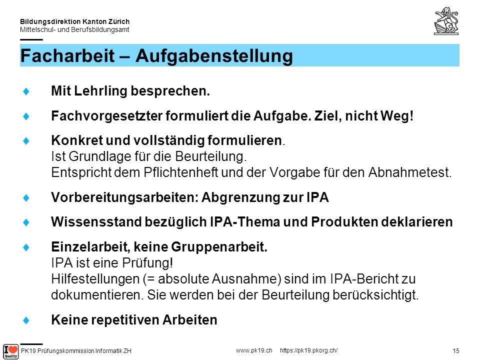 PK19 Prüfungskommission Informatik ZH www.pk19.ch https://pk19.pkorg.ch/ Bildungsdirektion Kanton Zürich Mittelschul- und Berufsbildungsamt 16 FA Themensuche (1) 1.