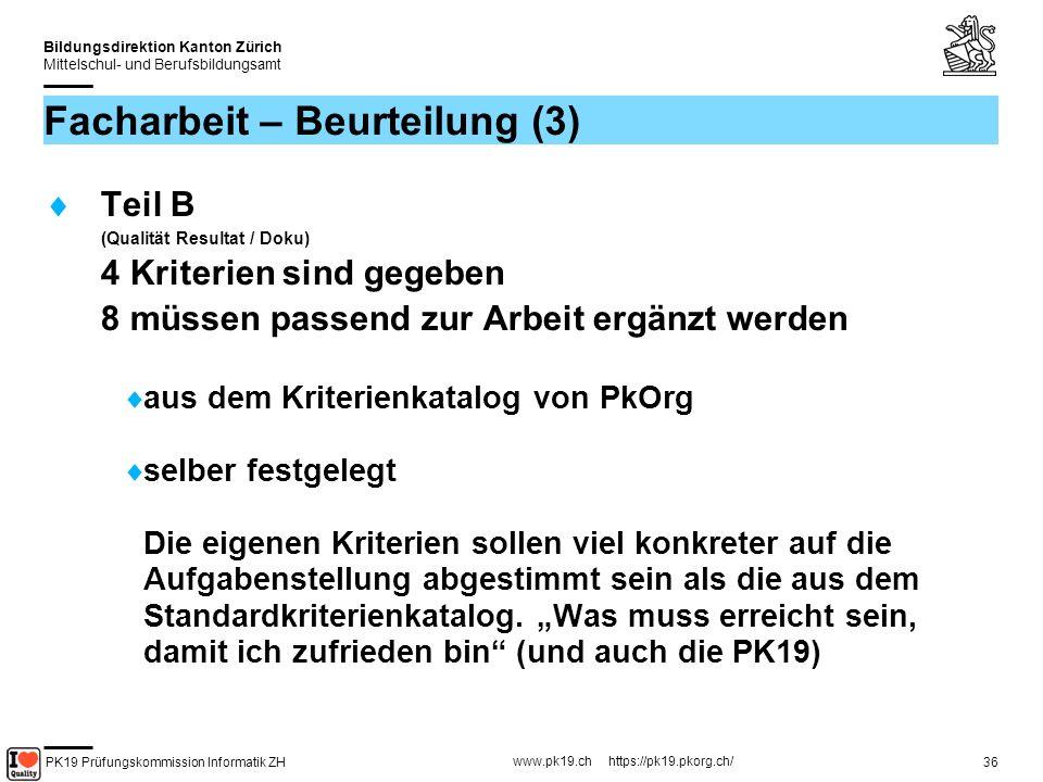 PK19 Prüfungskommission Informatik ZH www.pk19.ch https://pk19.pkorg.ch/ Bildungsdirektion Kanton Zürich Mittelschul- und Berufsbildungsamt 37 Beurteilungskriterien (1) Individueller Kriterienkatalog