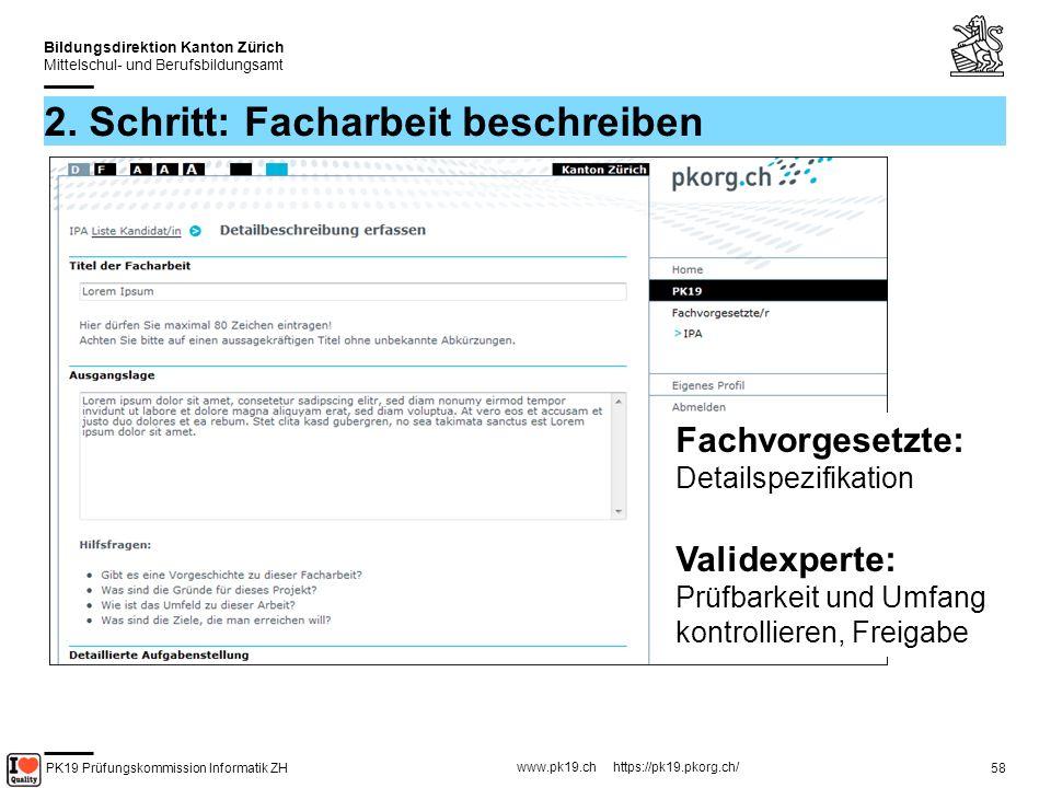 PK19 Prüfungskommission Informatik ZH www.pk19.ch https://pk19.pkorg.ch/ Bildungsdirektion Kanton Zürich Mittelschul- und Berufsbildungsamt 59 AUSGANGSLAGE Gibt es eine Vorgeschichte zu dieser Facharbeit.