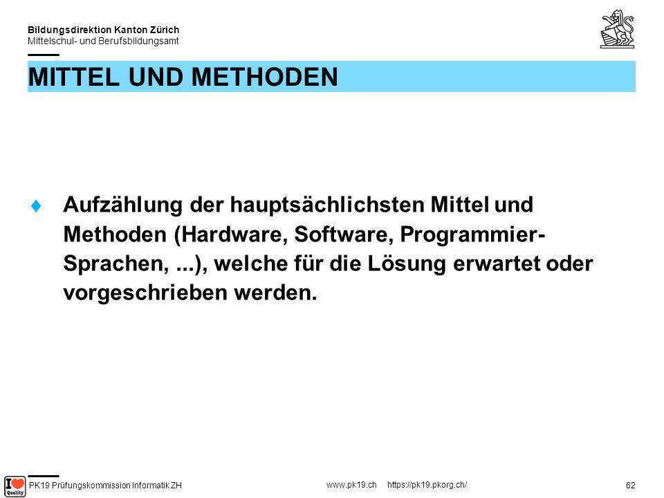 PK19 Prüfungskommission Informatik ZH www.pk19.ch https://pk19.pkorg.ch/ Bildungsdirektion Kanton Zürich Mittelschul- und Berufsbildungsamt 63 VORKENNTNISSE Welche der geplanten Tätigkeiten/Produkte/Techniken sind schon bekannt.