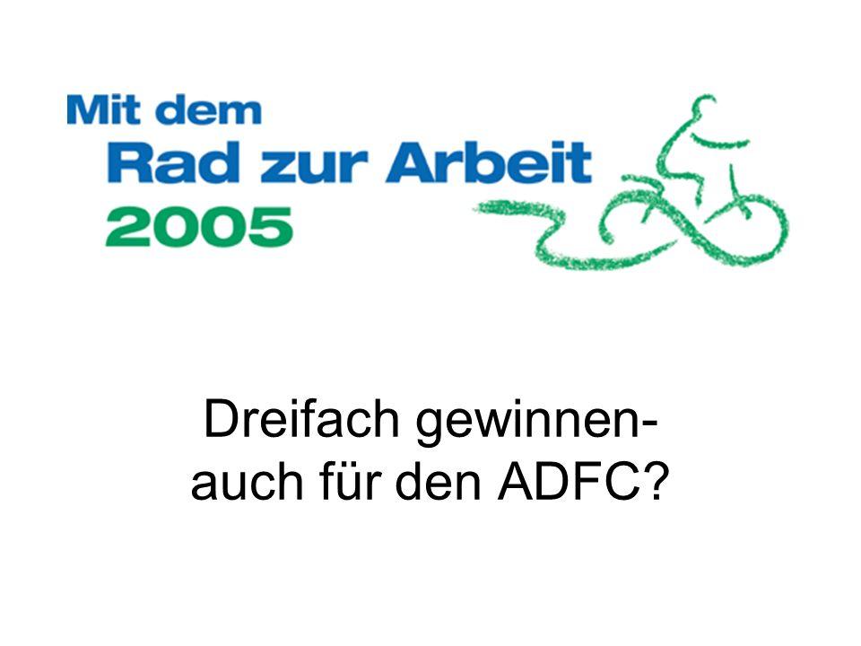 Dreifach gewinnen- auch für den ADFC?